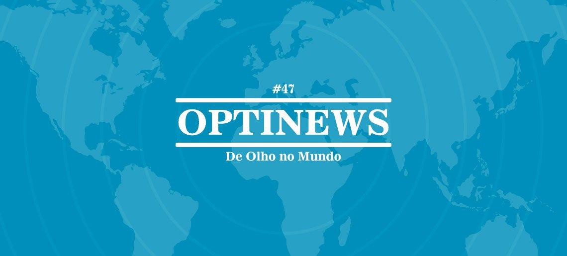 Optidados - Optinews #47