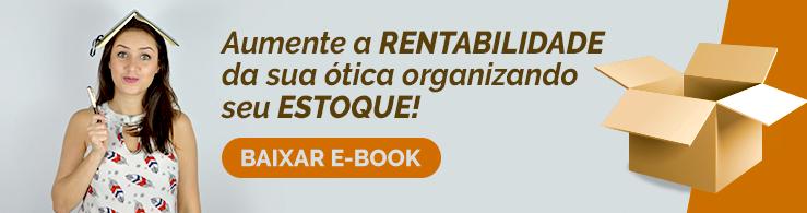 eBook: Organizando o estoque da sua ótica. Baixe gratuitamente!