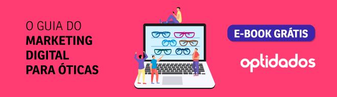 Cresça sua ótica através do marketing digital